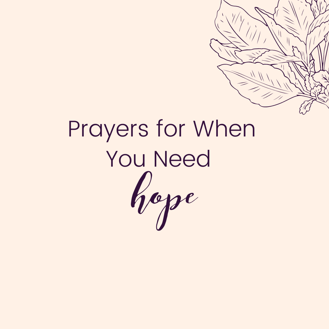 Prayers for When You Need Hope