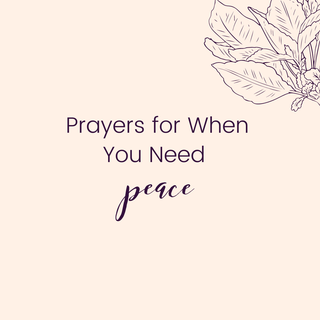 Prayers for When You Need Peace
